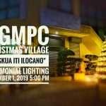 "Christmas Village ""Paskua Iti Ilocano"" Ceremonial Lightning December 1, 2019"